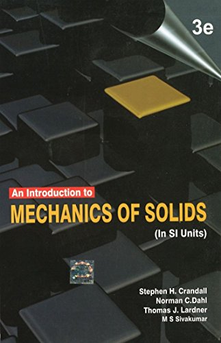 AN INTRODUCTION TO MECHANICS OF SOLIDS,3ED