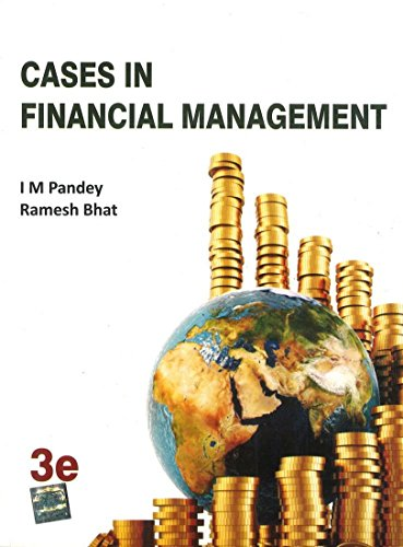 CASES IN FINANCIAL MANAGEMENT 3ED