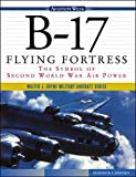 B17 Symbol of WW2 Air Power
