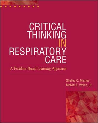 critical thinking cases in respiratory care