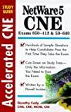 Accelerated Netware 5 Cne Study Guide