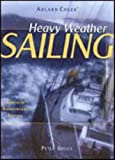 Heavy Weather Sailing, 30th Anniversary Edition