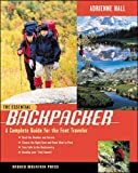 The Essential Backpacker:  A Complete Guide for the Foot Traveler