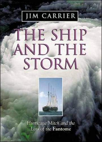 The Ship and the Storm - Jim Carrier