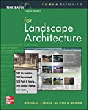 Time-Saver Standards for Landscape Architecture CD-ROM by Nicholas T. Dines, Kyle D. Brown