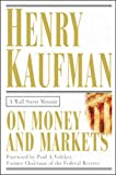 Buy On Money and Markets: A Wall Street Memoir from Amazon