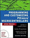 Programming & Customizing PICmicro Microcontrollers