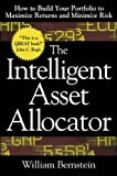 The Intelligent Asset Allocator: How to Build Your Portfolio to Maximize Returns and Minimize Risk - book cover picture