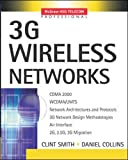 3G Wireless Networks  by Daniel Collins, Clint Smith (Paperback - September 18, 2001)