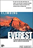 Climbing Everest: A Meditation on Mountaineering and the Spirit of Adventure