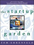 Buy The Startup Garden: How Growing a Business Grows You from Amazon