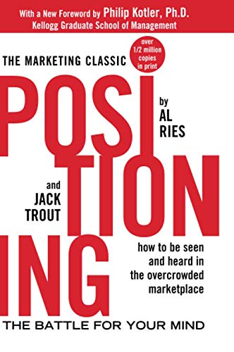Positioning : The Battle for Your Mind