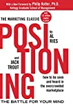 Book Cover: Positioning: The Battle For Your Mind by Jack Trout