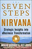 Buy The Seven Steps to Nirvana: Strategic Insights into eBusiness Transformation from Amazon