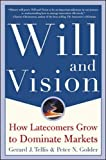 Buy Will & Vision: How Latecomers Grow to Dominate Markets from Amazon