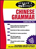 Schaum's Outline of Chinese Grammar by Claudia Ross, Claudia Ross