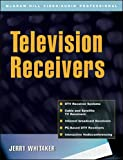 Television Receivers: Digital Video for DTV, Cable, and Satellite