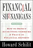 Book Cover: Financial Shenanigans: How To Detect Accounting Gimmicks And Fraud by Howard Schilit