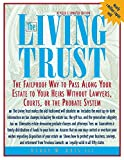 The Living Trust : The Failproof Way to Pass Along Your Estate to Your Heirs - book cover picture