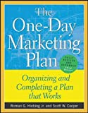 Buy The One-Day Marketing Plan : Organizing and Completing a Plan that Works from Amazon