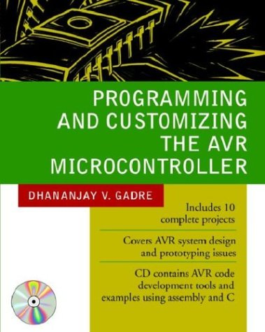 Pdf Programming And Customizing The Avr Microcontroller Free