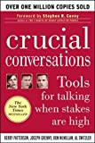 Crucial Conversations: Tools for Talking When Stakes are High - book cover picture