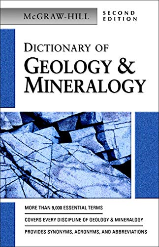 McGraw-Hill dictionary of geology and mineralogy.