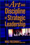 Buy The Art and Discipline of Strategic Leadership from Amazon