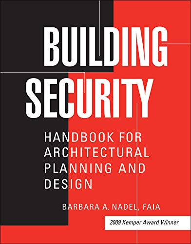 Building Security: Handbook for Architectural Planning and Design by Barbara A. Nadel (Hardcover)
