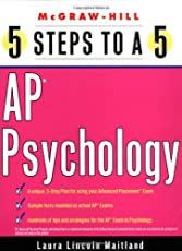 5 Steps to a 5 on the AP: Psychology (5 Steps to a 5 on the Advanced Placement Examinations Series) by Laura Lincoln Maitland