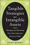 Buy Tangible Strategies for Intangible Assets from Amazon