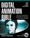 Digital Animation Bible: Creating Professional Animation with 3ds Max, Lightwave, and Maya preview 0