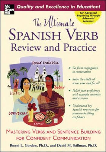 The Ultimate Spanish Verb Review and Practice (The Ultimate Verb Review and Practice Series)