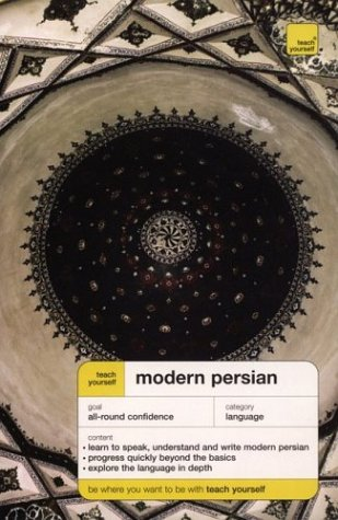 Teach Yourself: Modern Persian (TY: Complete Courses), Narguess  Farzad