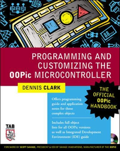 PDF Programming and Customizing the OOPic Microcontroller The Official OOPic Handbook TAB Robotics