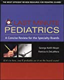 Last Minute Pediatrics