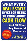 What Every Real Estate Investor Needs to Know About Cash Flow...And 36 Other Key FInancial Measures: Guidelines, Formulas, and Rules of Thumb for Making Money in Real Estate