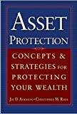 Asset Protection : Concepts and Strategies for Protecting Your Wealth - book cover picture