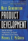 Buy Next Generation Product Development : How to Increase Productivity, Cut Costs, and Reduce Cycle Times from Amazon