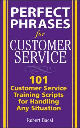 Pdf Perfect Phrases For Customer Service Hundreds Of Tools