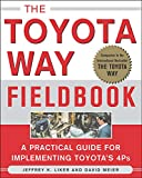 The Toyota Way Fieldbook: A Practical Guide For Implementing Toyota 4Ps