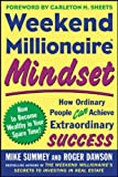 Buy Weekend Millionaire Mindset : How Ordinary People Can Achieve Extraordinary Success from Amazon