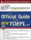 The Official guide to the new TOEFL' iBT | Educational testing service. Auteur