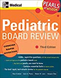 Pediatric Board Review, Pearls of Wisdom