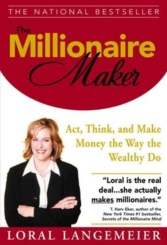 Buy the book Loral Langemeier , The Millionaire Maker : Act, Think, and Make Money the Way the Wealthy Do