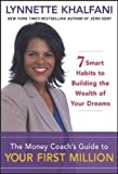 Lynnette Khalfani's The Money Coach's Guide to Your First Million Review