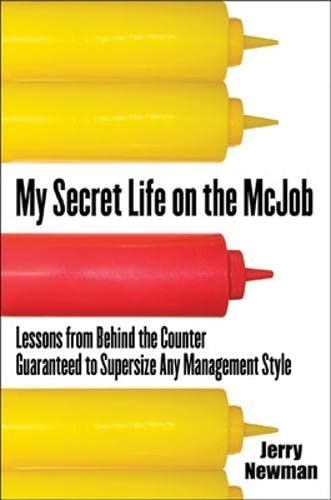 My Secret Life on the McJob