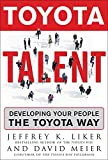 Buy Toyota Talent: Developing Your People the Toyota Way from Amazon