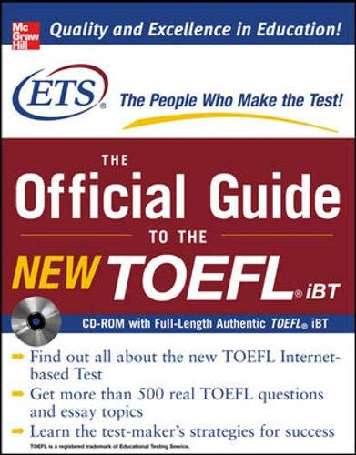 The Official Guide to the New TOEFL iBT with CD-ROM (McGraw-Hill's Official Guide to the New TOEFL Ibt (W/CD))