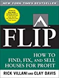 Buy FLIP: How to Find, Fix, and Sell Houses for Profit from Amazon